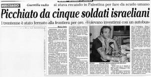 L'articolo su Vittorio Arrigoni assalito da militari israeliani
