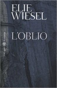 Elie Wiesel: L'oblio