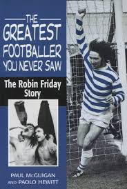 Il libro su Robin Friday